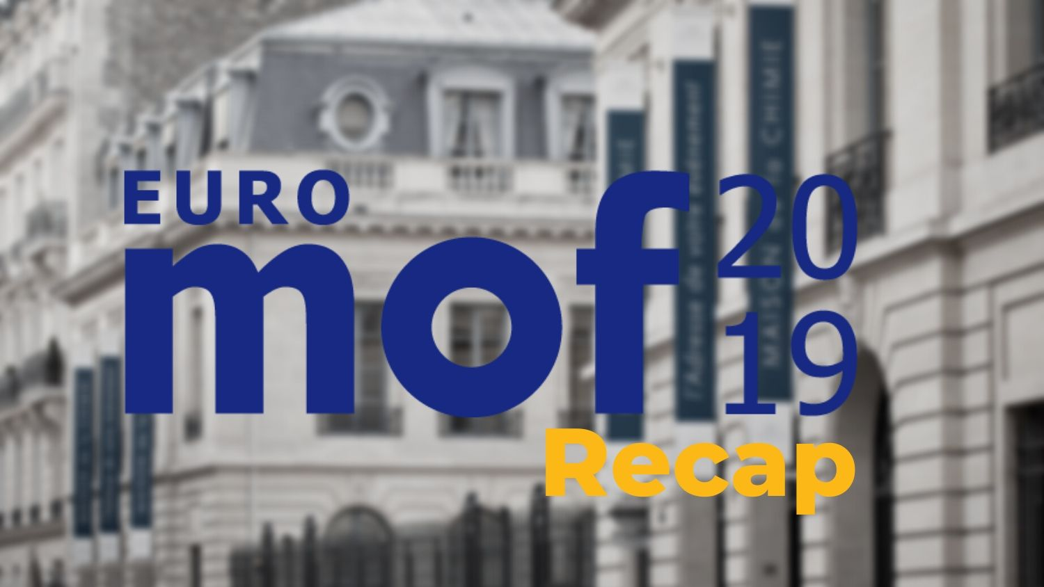 EuroMOF2019 - A recap & my best-of's